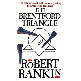 The Brentford Triangle by Robert Rankin - 9780552138420 Book