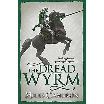 Dread Wyrm - Book 3 by Miles Cameron - 9780575113381 Book