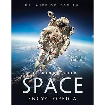 The Kingfisher Space Encyclopedia by Kingfisher - 9780753441480 Book