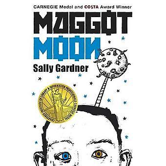 Maggot Moon by Sally Gardner - Julian Crouch - 9781471400445 Book
