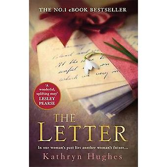 The Letter by Kathryn Hughes - 9781472229953 Book