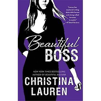 Beautiful Boss by Christina Lauren - 9781501146220 Book