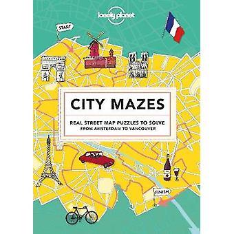 Labyrinthes de la ville par le Lonely Planet - livre 9781787013414
