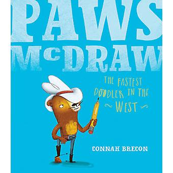 Paws McDraw - Fastest Doodler in the West by Connah Brecon - 978184869