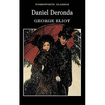 Daniel Deronda de George Eliot - Carole Jones - Keith Carabine - 9781
