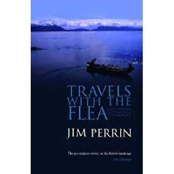 Travels with the Flea - And Other Eccentric Journeys (2nd Revised edit