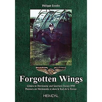 Forgotten Wings by Philippe Esvelin - 9782840482468 Book