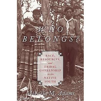 Who Belongs? - Race - Resources - and Tribal Citizenship in the Native