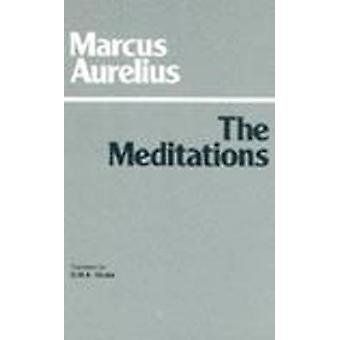 The Meditations by Marcus Aurelius - G. M. A. Grube - 9780915145799 B