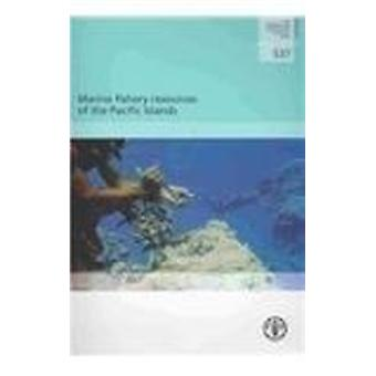 Marine Fishery Resources of the Pacific Islands by Robert D. Gillett
