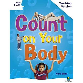 Count on Your Body: White Level Non-fiction (Rigby Star Guided)