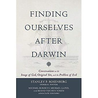 Finding Ourselves After Darwin: Conversations on the Image of God, Original � Sin, and the Problem of Evil