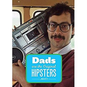 Isä, alkuperäinen Hipster