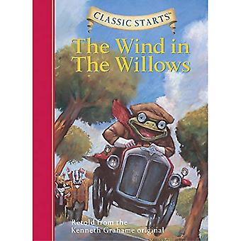 Classic Starts: Wind in the Willows, The: Retold from the Kenneth Grahame Original (Classic Starts) [Abridged]