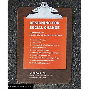 Designing for Social Change: Strategies for Community-based Graphic Design