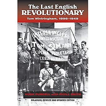The Last English Revolutionary: Tom Wintringham, 1898-1949