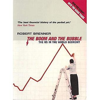 The Boom and the Bubble: The Us in the World Economy