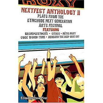 Nextfest Anthology II : Plays from the Syncrude Next Generation Arts Festival, 2001-2005