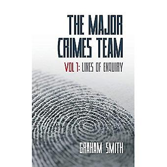 The Major Crimes Team 2015: Lines of Enquiry Volume 1 (Di Harry Evans)