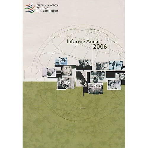 Informe Annual De La Omc 2006