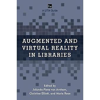 Augmented and Virtual Reality in Libraries by Augmented and Virtual R