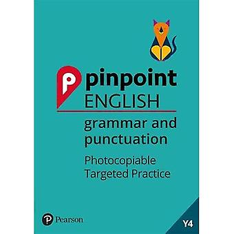 Pinpoint English Grammar and Punctuation Year 4: Photocopiable Targeted Practice (Pinpoint)