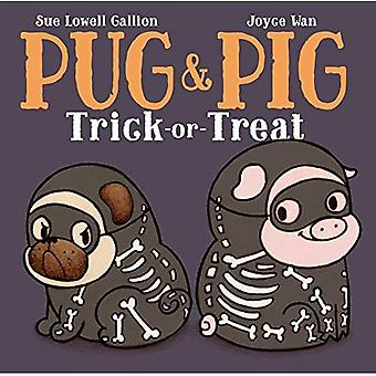 Pug & Pig Trick-or-Treat (Pug & Pig)