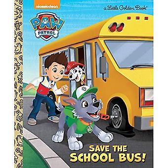 Save the School Bus! (Paw Patrol) (Little Golden Book)