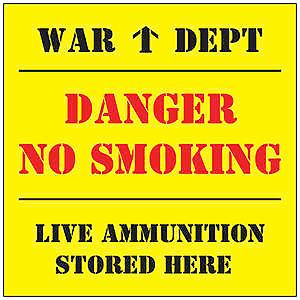 Danger No Smoking Live Ammo fridge magnet