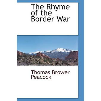 The Rhyme of the Border War by Peacock & Thomas Brower