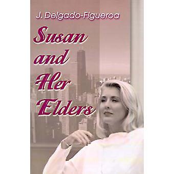 Susan and Her Elders by DelgadoFigueroa & J.