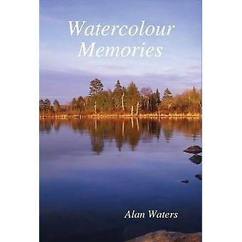 Watercolour Memories by Waters & Alan