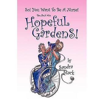 Hoppfull trädgårdar av Stack & Sandra