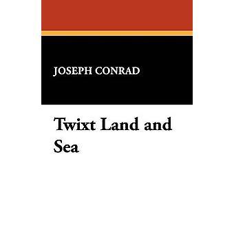 Twixt Land og sjø av Conrad & Joseph