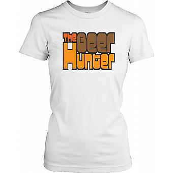 The Beer Hunter - Funny Quote Ladies T Shirt