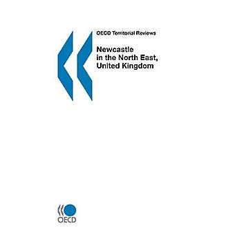 OECD Territorial commentaires sur Newcastle à la North East au Royaume-Uni par la publication de l'OCDE