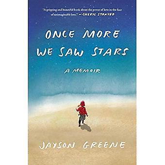 Once More We Saw Stars: A� Memoir