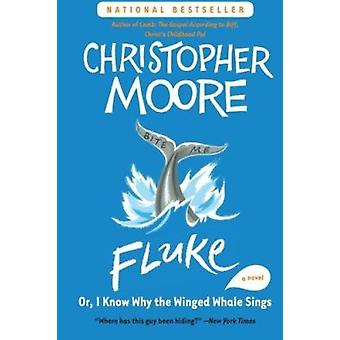 Fluke - Or - I Know Why the Winged Whale Sings by Moore - Christopher