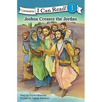 Joshua Crosses the Jordan by Crystal Bowman - Valerie Sokolova - 9780