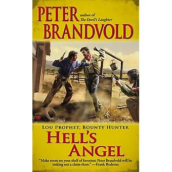Hell's Angel by Peter Brandvold - 9780425250709 Book