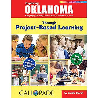 Exploring Oklahoma Through Project-Based Learning - Geography - Histor