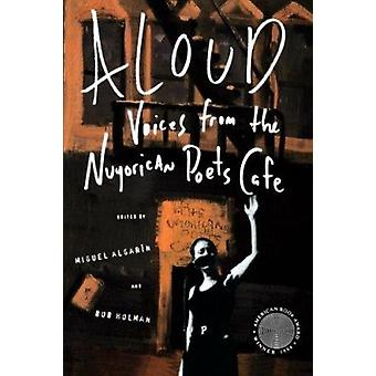 Aloud - Voices from the Nuyorican Poets' Cafe by Algarin - Miguel (EDT