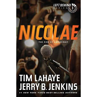 Nicolae - The Rise of Antichrist by Tim LaHaye - Jerry B Jenkins - 978