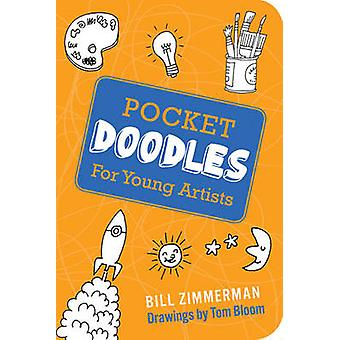 Pocketdoodles by Bill Zimmerman - Tom Bloom - 9781423604655 Book