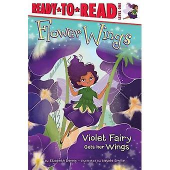 Violet Fairy Gets Her Wings by Elizabeth Dennis - Natalie Smillie - 9