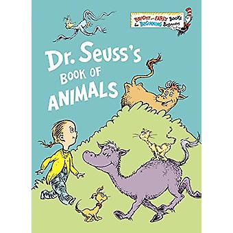 Dr. Seuss's Book of Animals by Dr Seuss - 9781524770556 Book