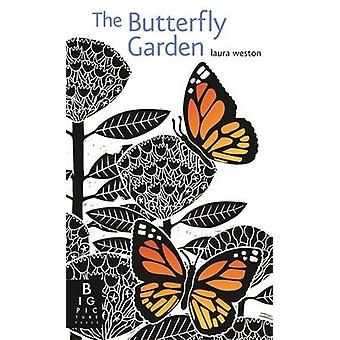 The Butterfly Garden by Laura Weston - 9781783702831 Book