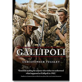 Gallipoli by Christopher Pugsley - 9781848327887 Book
