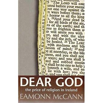 Dear God - The Price of Religion in Ireland by Eamonn McCann - 9781898