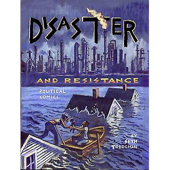 Disaster and Resistance - Political Economics by Seth Tobocman - 97819